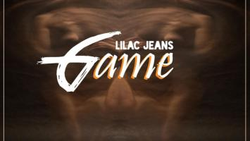 Lilac Jeans - Game (Original Mix)