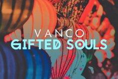 Vanco - Gifted Souls