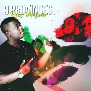 Rabs Vhafuwi - 9 Provinces (Album). South africa house music, afro house music from south africa, house music download mp3 album songs, soulful deep house