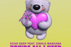 Echo Deep feat. Zinhle Mashaba - You're All I Need