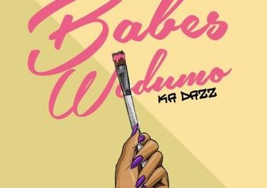 Babes Wodumo - Ka Dazz