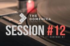 Cubique DJ - Domenica Sessions Podcast #12 Mixed By Cubique DJ