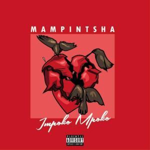 Mampintsha - Impoko Mpoko. Gqom music download, club music, afro house music, best Gqom music, latest south african Gqom music, new Gqom music 2018