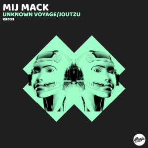 Mij Mack - Unknown Voyage (Original Mix)