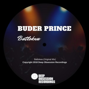 Buder Prince - Batlokwa, house music download, club music, afro house music, afro deep house, tribal house music, musica house, deep house
