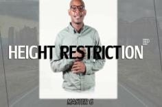 Master G - Height Restriction (Original Mix)