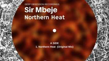 Sir Mbeje - Northern Heat (Original Mix)