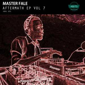 Master Fale - Aftermath EP Vol. 7