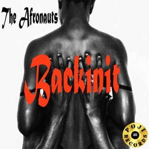 The Afronauts - BackInit (DJ Oji & DJ Buzzard - Wakanda Forever Vocal). latest house music, deep house tracks, house music download, club music, afro house music, afro deep house, tribal house music, best house music, afromix, deep house jazz