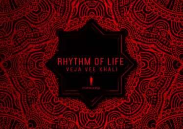 Veja Vee Khali - Rhythm of Life