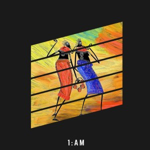 BW Producer - 1:AM EP. latest house music, deep house tracks, house music download, club music, afro house music, afro deep house, tribal house music