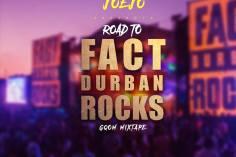 Dj Joejo - Road To Fact Durban Rocks (Gqom Mixtape)