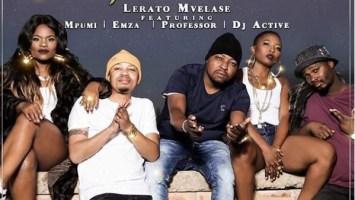 Lerato Mvelase - Sthingthing (feat. Mpumi, Professor, Dj Active & Emza)