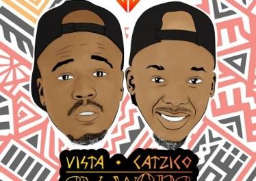 Vista & Catzico - Ay Wena (feat. Mlindo The Vocalist & LaSoulMates)