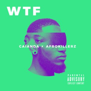 Caianda x Afrokillerz - WTF.  best house music, latest Angolan house music, new house music 2018, best house music 2018, latest house music tracks, dance music.