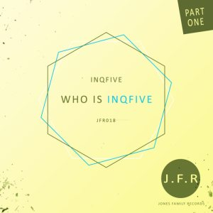 InQfive - Who Is InQfive EP. latest house music, deep house tracks, house music download, club music, afro house music, afro deep house, datafilehost house music, mzansi house music downloads, south african deep house, latest south african house