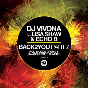 DJ Vivona feat. Lisa Shaw & Echo B - Back2You Pt.2 (Q Narongwate Dub Mix)