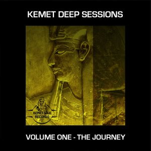 VA Kemet Deep Sessions Volume One - The Journey