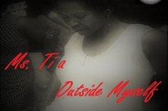 Ms. Tia - Outside Myself (Vocal Mix)