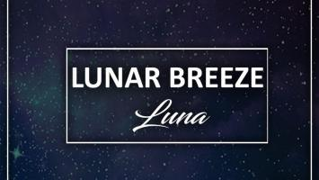 Lunar Breeze - Luna. new deep house music, afro deep house, deep house sounds, latest deep house 2018, deep house datafilehost, south african deep house