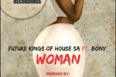 Future Kings of House SA feat. Bony - Woman (Saint Evo Remix)