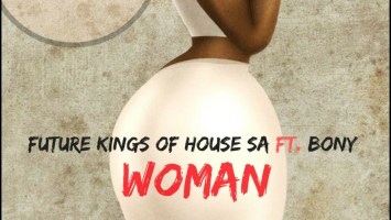 Future Kings of House SA feat. Bony - Woman (Saint Evo Remix)