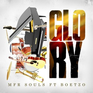 Mfr Souls - Glory (feat. Boetzo)