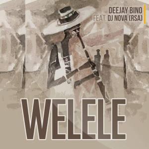 Deejay Bino feat. DJ Nova - Welele. Botswana afro house, Botswana music, afro house 2018, download mp3 afro house songs