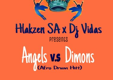 Hlakzen & DjVidas - Angels VS Demons (Afro Mix)