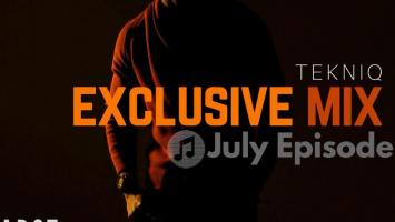 TekniQ - Exclusive Mix (July Episode)