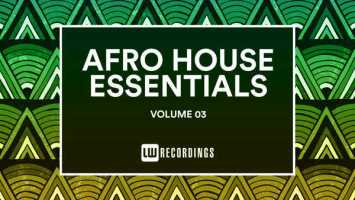 VA - Afro House Essentials, Vol. 03. afro beat, datafilehost house music, mzansi house music downloads, south african deep house, latest south african house, afro house music, afro deep house, tribal house music, best house music, african house music, soulful house, new house music 2018, best house music 2018, latest house music datafilehost, deep house sounds, fakaza deep house mix, musica fresca, afro tech house, afro house musica, latest house music tracks, dance music, latest sa house music, new music releases
