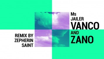 Vanco feat. Zano - Ms Jailer (Original Mix)
