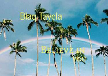Blaq Tayela - Believe In You