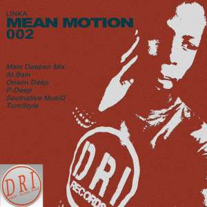 Linka - Mean Motion 002 (Solenative Musiq Dance Mix)
