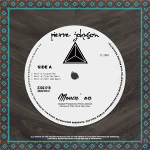 Pierre Johnson - Movin' On (Tahir Jones Dub Remix)