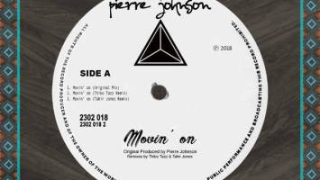 Pierre Johnson - Movin' On (Tahir Jones Dub Remix)