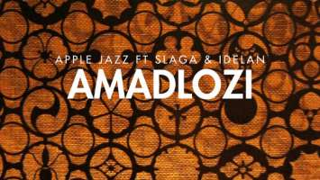 Apple Jazz feat. Slaga & Idelan - Amadlozi (Original)