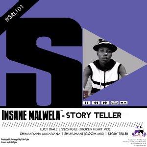 Insane Malwela - S'bongile (Broken Heart Mix)