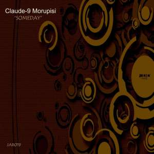 Claude-9 Morupisi - Someday