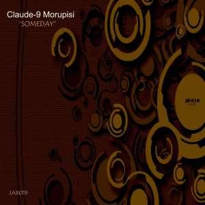 Claude-9 Morupisi - Someday