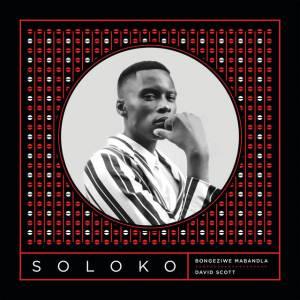 Bongeziwe Mabandla & David Scott - Soloko