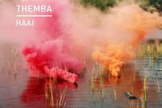 THEMBA - Haai EP
