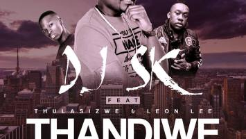 DJ SK - Thandiwe (feat. Thulasizwe & Leon Lee) Afro House King Afro House, Gqom, Deep House, Soulful