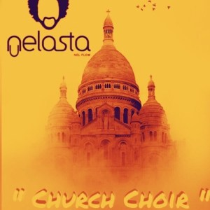 Dj Nelasta - Church Choir. Angola Gqom music new afro house gqom mp3 download