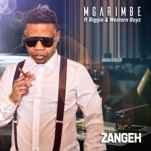 Mgarimbe feat. Biggie & Western Boyz - ZangeH - Latest gqom music, gqom tracks, gqom music download, club music, afro house music, mp3 download gqom music, gqom music 2018, new gqom songs