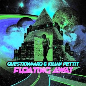 QuestionmarQ & Kilian Pettit - Floating Away (Vilo Remix)