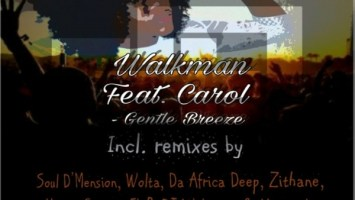 Walkman feat. Carol - Gentle Breeze (Zithane Remix). afro house music, afro deep house, south african deep house, african house music, soulful house, deep house datafilehost, latest south african house