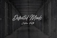Calvin Fallo - Defeated Minds