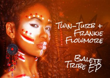 Twin-Turb & Frankie Flow-More - Balete Tribe EP, best house music, african house music, latest house music, deep house tracks, new house music 2018, best house music 2018, house music download