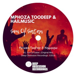 Mphoza TooDeep & Hailmusic - Son Of Satan (Original Mix)